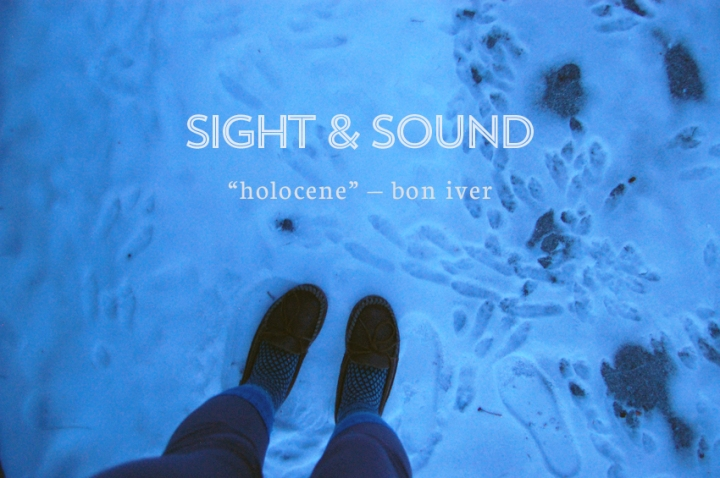 Sight and Sound - Bon Iver 1 mstych