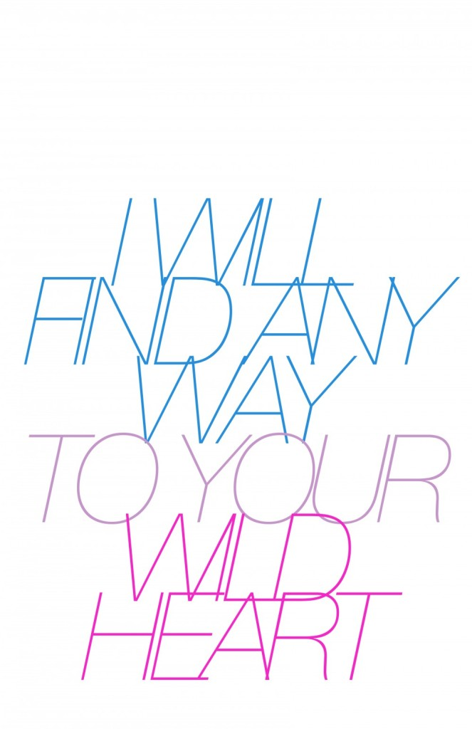 i will find any way to your wild heart - - bleachers lyric poster, mstych
