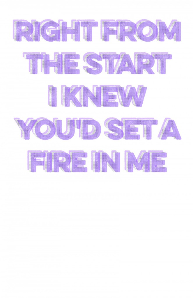 right from the start i knew you'd set a fire in me - bleachers lyric poster, mstych
