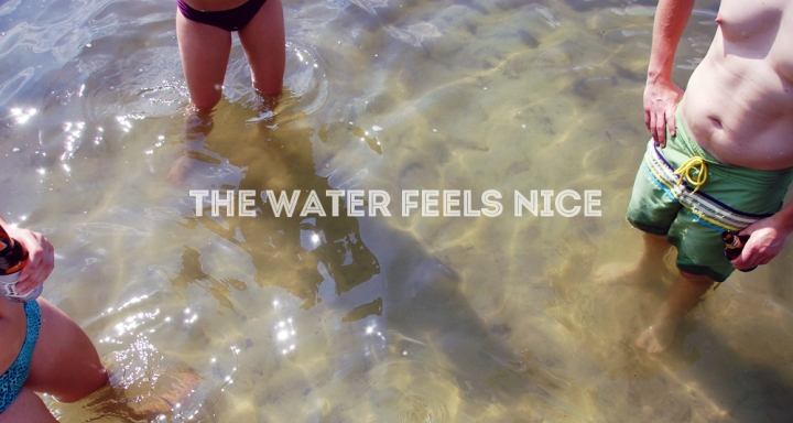 the water feels nice - grouplove