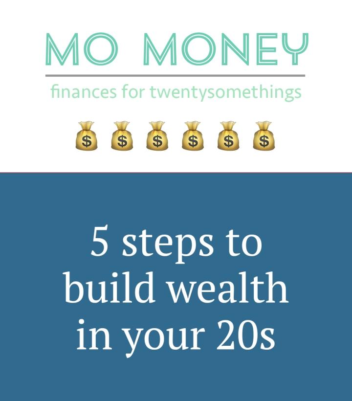 mo money - 5 steps building wealth 20s