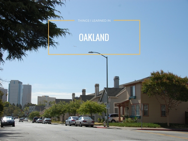 Things I Learned in Oakland, California: Trip Recap // Mo Stych