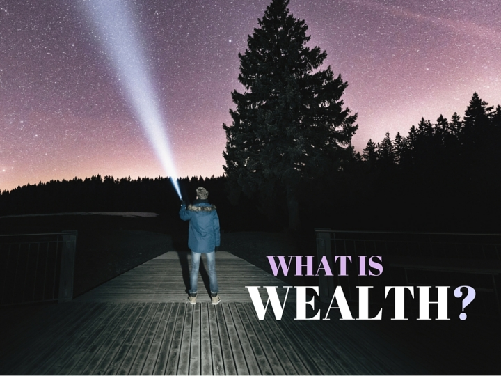 What is Wealth? - Mo Money post on MoStych.com