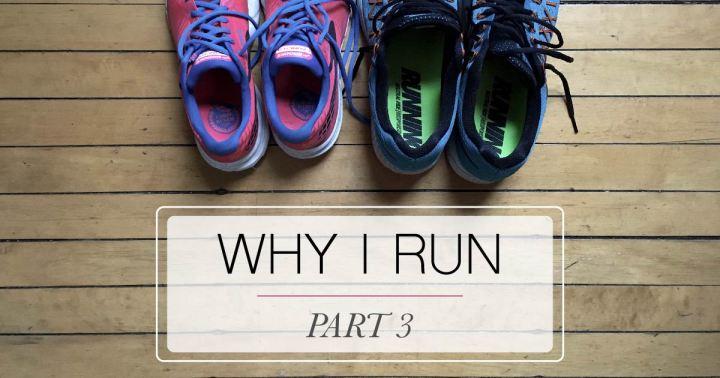 why-i-run-part-3-mo-stych-blog