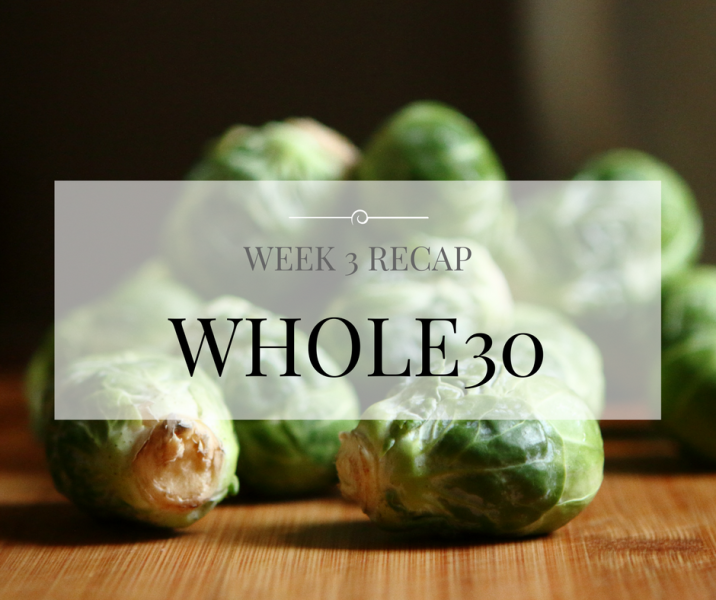 week-3-whole30-recap